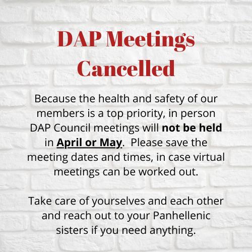 DAP Meetings Cancelled